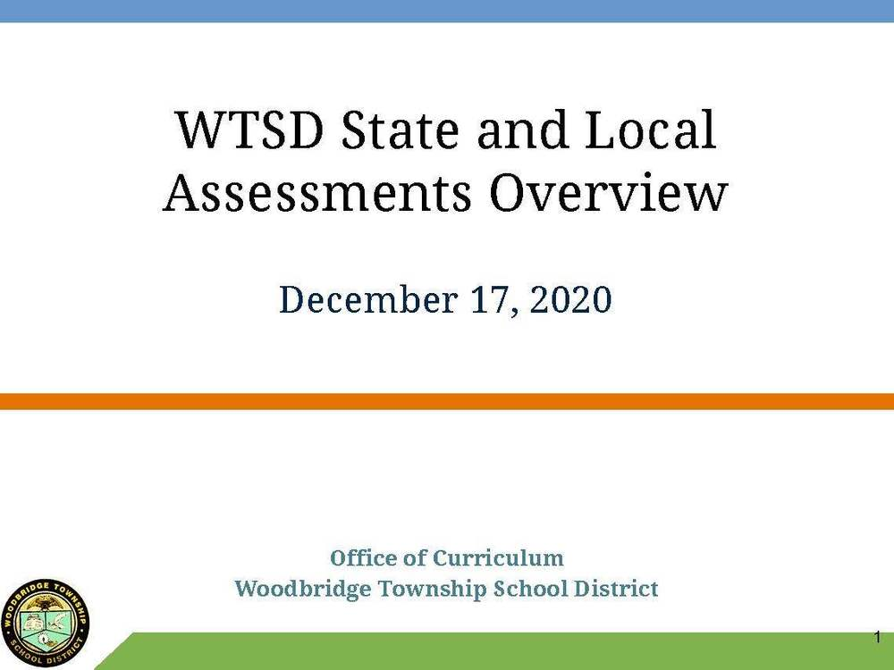 WTSD State & Local Assessments Overview