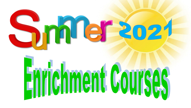 Summer 2021 Enrichment Courses